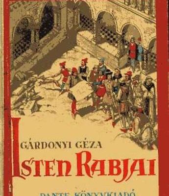 Gárdonyi Géza: Isten rabjai - borító