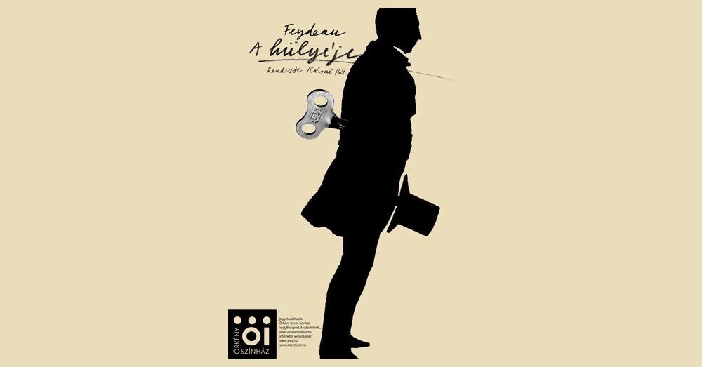 Georges Feydeau: Hülyéje (Örkény színház plakát, tervezte: Bagossy Levente)